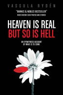 Heaven Is Real But So Is Hell