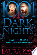 Hard to Serve  A Hard Ink Blasphemy Crossover Novella