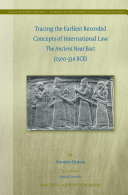 Tracing the Earliest Recorded Concepts of International Law