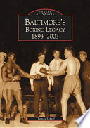 Baltimore s Boxing Legacy