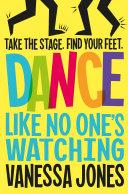Dance Like No One s Watching Book PDF