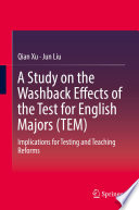 A Study On The Washback Effects Of The Test For English Majors Tem