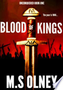Unconquered  Blood of Kings