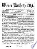 Wiener Kirchenzeitung für Glauben, Wissen, Freiheit und Gesetz ... von Sebastian Brunner