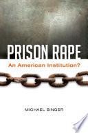 Prison Rape  An American Institution