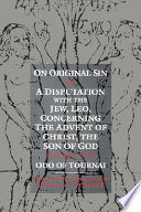 download ebook on original sin and a disputation with the jew, leo, concerning the advent of christ, the son of god pdf epub
