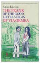 The Prank of the Good Little Virgin of Via Ormea