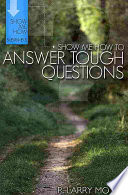 Show Me How to Answer Tough Questions