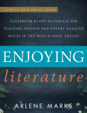Enjoying Literature For English And Writing Teachers Of Grades 9