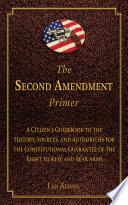 The Second Amendment Primer