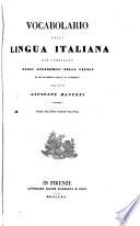 Vocabolario della lingua italiana gi   compilato dagli accademici della Crusca ed ora novamente corretto ed accresciuto dall  abate Giuseppe Manuzzi