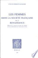 Les femmes dans la soci  t   fran  aise de la Renaissance