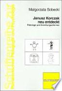 Janusz Korczak neu entdeckt