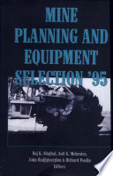Mine Planning and Equipment Selection 1995