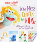Low Mess Crafts for Kids Book PDF