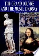 Grande Louvre e il Museo d'Orsay, il