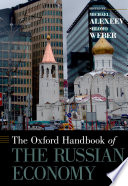 The Oxford Handbook of the Russian Economy