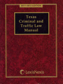 Texas Criminal and Traffic Law Manual 2011-2012