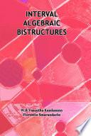 Interval Algebraic Bistructures
