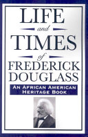 download ebook life and times of frederick douglass (an african american heritage book) pdf epub