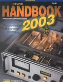 The ARRL Handbook for Radio Communications 2003