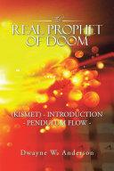 download ebook the real prophet of doom (kismet) - introduction - pendulum flow - pdf epub