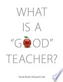 What Is a  Good  Teacher
