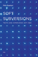 Soft Subversions Of Texts That Present A Fuller Scope