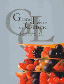 Grand Livre De Cuisine  Desserts  Alain Ducasse s Desserts and Pastries