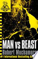 CHERUB  Man vs Beast