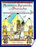 Mummies  Pyramids  and Pharaohs