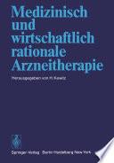 Medizinisch und wirtschaftlich rationale Arzneitherapie