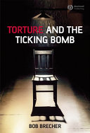 Torture and the Ticking Bomb