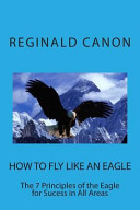 How To Fly Like An Eagle