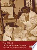 Le Donne Del Pane  Cuti  storie di rughe  profumi e memorie