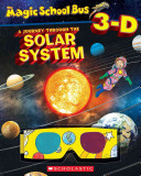 Magic School Bus 3 D  Journey Through the Solar System