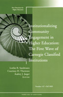 Institutionalizing Community Engagement in Higher Education: The First Wave of Carnegie Classified Institutions