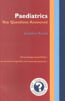 Paediatrics  Key Questions Answered