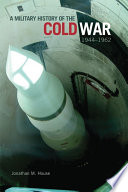 A Military History of the Cold War  1944   1962