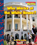 Who Works at the White House