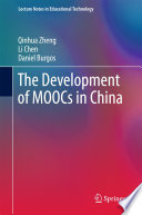 The Development of MOOCs in China