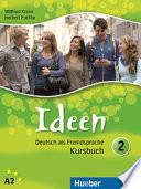Ideen. Kursbuch. Per le Scuole superiori