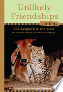 Unlikely Friendships for Kids  The Leopard   the Cow