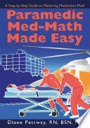 Paramedic Med Math Made Easy