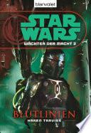 Star Wars  W  chter der Macht 2  Blutlinien