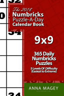 The 2018 Numbricks 9x9 Puzzle A Day Calendar Book