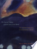The Love Of Nature And The End Of The World : ...