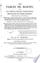Les tables de Martin ou Le r  gulateur universel des calculs en parties doubles