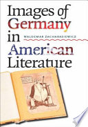 Images of Germany in American Literature