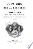 Catalogo della libreria di Carlo Branca in Milano  Preceduto a brevi cenni bibliografici